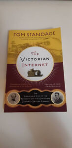 The Victorian Internet by Tom Standage