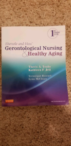 Ebersole and Hess' Gerontological Nursing & Healthy Aging - Touh