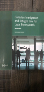 Canadian Immigration and Refugee Law for Legal Professionals