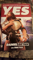 Daniel Bryan YES: My improbable journey...