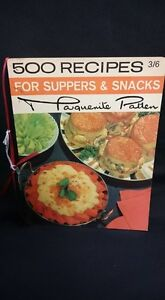 500 Recipes For Suppers & Snacks Cookbook: Marguerite Patten