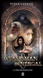 5 Livres Le Talisman de Nergal + 2 Damné Hervé Gagnon