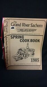The Grand River Sachem Spring Cookbook 1985