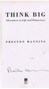 PRESTON   MANNING AUTOG HIF BOOK THINKING BIG London Ontario image 2