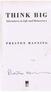 PRESTON   MANNING AUTOG HIF BOOK THINKING BIG London Ontario image 2