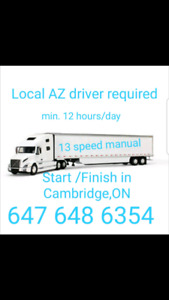 Local AZ driver  job opening in Cambridge, ON call/text 647 658