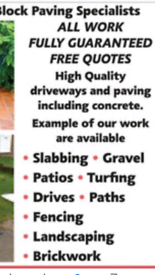 Block paving and all driveways