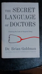"Brian Goldman, ""The Secret Language of Doctors"""