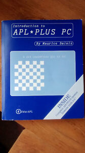 Introduction to APL*PLUS PC by Maurice Dalois 1993