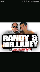 Live Randy and Mr Lahey Show