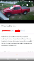 Truck for hire . Dump runs/moving