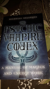 Psychic vampire codex by michelle belanger
