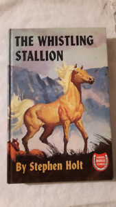 The Whistling Stallion by Stephen Holt Horse Book