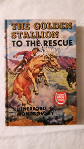 The Golden Stallion To The Rescue Horse Book