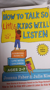 How to talk so your little kids will listen