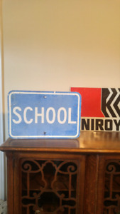 Old Metal School sign $25
