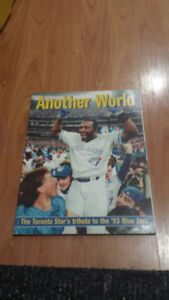 Another World: The Toronto Star's Tribute to the '93 Blue Jays