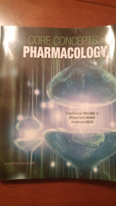 Core Concepts in Pharmacology 4th edition Holland