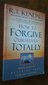 How To Forgive Ourselves - Totally, R.T. Kendall, 2007 Kitchener / Waterloo Kitchener Area image 1