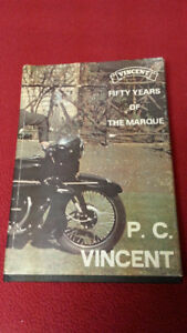 "VINCENT "" FIFTY YEARS OF THE MARQUE BY P.C. VINCENT"