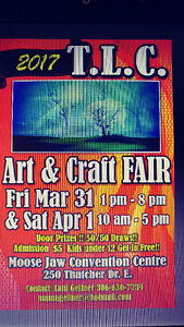 TLC Art and Craft Fair: Calling All Artists and Crafters Moose Jaw Regina Area image 1