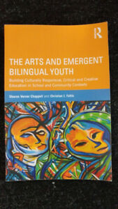 The Arts and Emergent Bilingual Youth - excellent condition