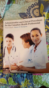 Administrative and Clinical Procedures for thr Canadian Health