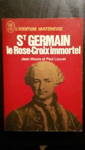 St-Germain le Rose-Croix immortel