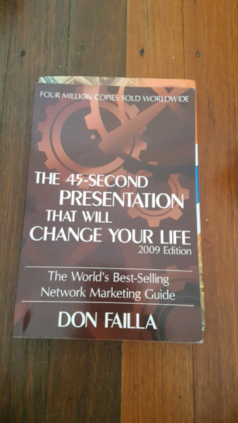 the 45second presentation that will change your life the worlds bestselling network marketing guide