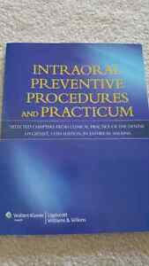 Intra oral Preventive Procedures and Practicum