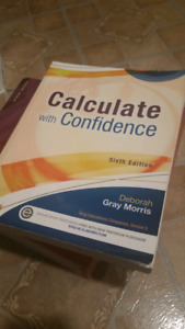 SELLING: $25 CALCULATE WITH CONFIDENCE 6TH EDITION