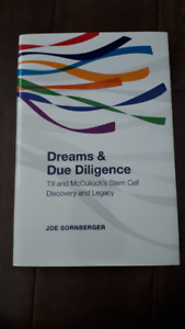 Dreams and Due Diligence by Joe Sornberger (Stem Cells)