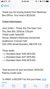 3 tickets to Jan Arden. Brandon Nov 8 sold out show