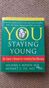 You: Staying Young: The Owner's Manual for Extending Your Warran