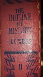 The outline of history II By h.g. wells
