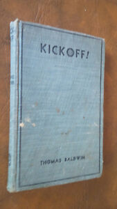 KickOff, by Thomas Baldwin, 1932, Football Story Kitchener / Waterloo Kitchener Area image 1