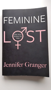 Feminine Lost: Why Most Women Are Male
