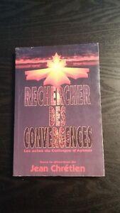 Rechercher des convergences - Les actes du Colloque d'Aylmer