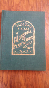Guide Book & Atlas of Muskoka & Parry Sound Disticts