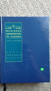 The law and business administration in Canada, 6th edition