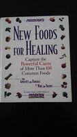 New Foods for Healing