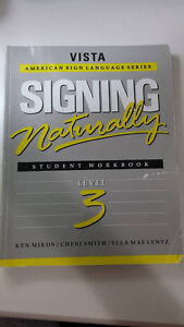 Signing Naturally Student Workbook Level 3