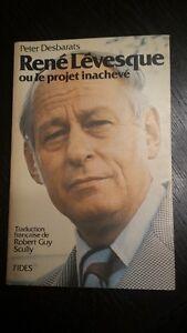 René Lévesque ou le projet inachevé