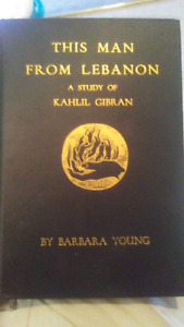 Mint Condition****This Man from Lebanon A Study of KAHLIL GIBRAN