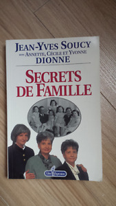 Biographie Secret De Famille Dionne, Dois Absolument Partir