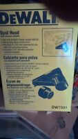 NEW PRICE FOR DW7331 DUST HOOD