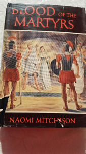 """""""BLOOD OF THE MARTYRS"""" by Naomi Mitchison"""