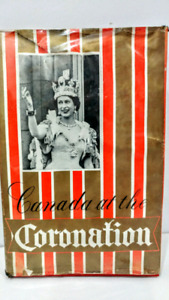 Book- Canada at the Coronation of Queen Elizabeth Ii