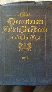 THE Torontonian Society Blue Book and Club List 1936