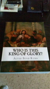 Who Is This King Of Glory by Alvin Boyd Kuhn Kingston Kingston Area image 1